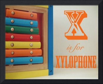 X is for Xylophone