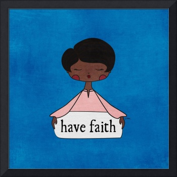 Have Faith by Linda Tieu