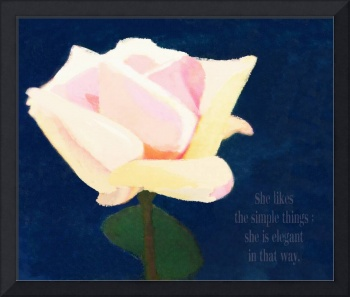 SHE IS ELEGANT - SIMPLICITY OF A ROSE