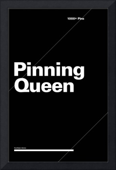 Pinning Queen typographic poster - Black and White