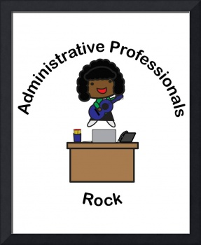 Administrative Professionals Rock (African America