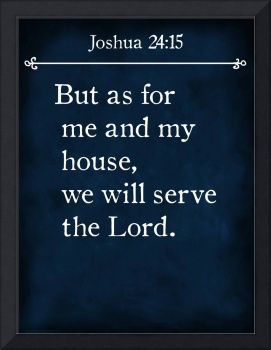 Joshua 24:15- Bible Verse Wall Art Collection