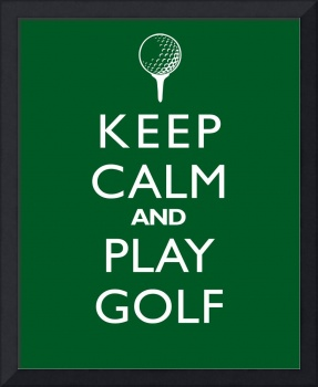 Keep Calm and Play Golf