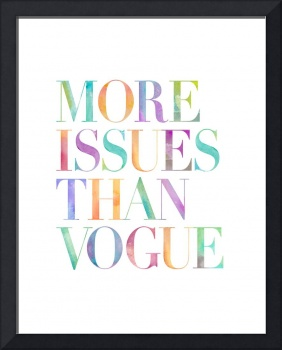 More Issues Than Vogue - Watercolor