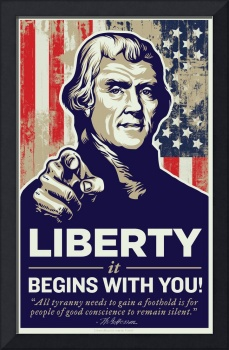 Jefferson Liberty Begins With You Poster