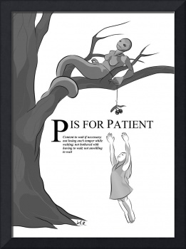 P is for Patient