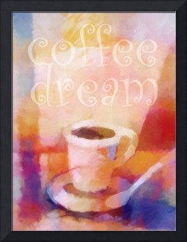 Coffee Dream Poster