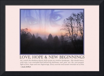 Love, Hope & New Beginnings