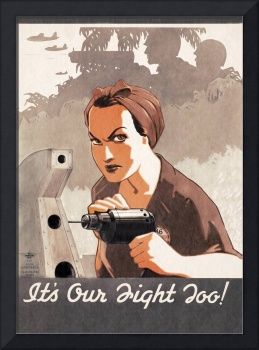 It's Our Fight Too!  WWII Woman rb ik