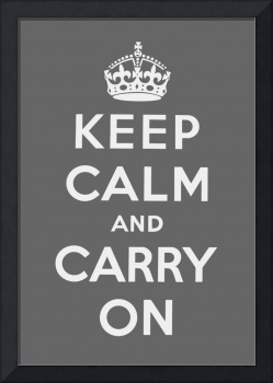 Grey Keep Calm And Carry On 1