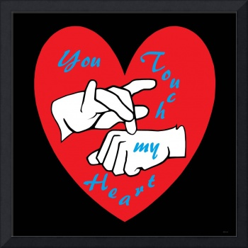 ASL You Touch my Heart