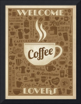 Welcome Coffee Lovers - Retro Poster