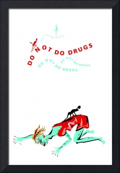 do  not do drugs