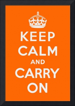 Orange Keep Calm And Carry On 1