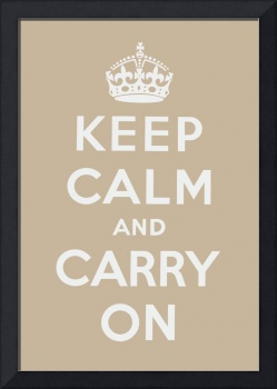 Brown Keep Calm And Carry On 4