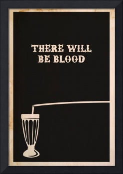 There Will Be Blood