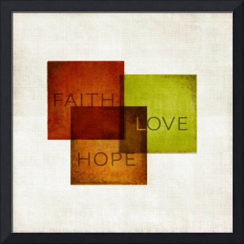 Faith, Hope, Love I