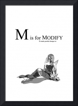 M is for Modify