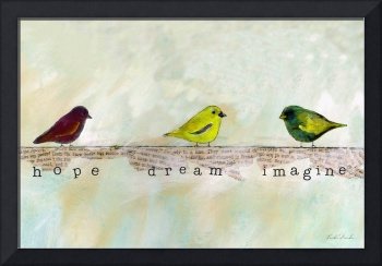 Bird Inspirations - Hope Dream Imagine