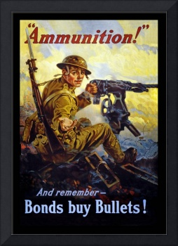WWI Bonds Buy Bullets