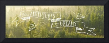 The Greatest Adventures Begin With Dreams Wall Art