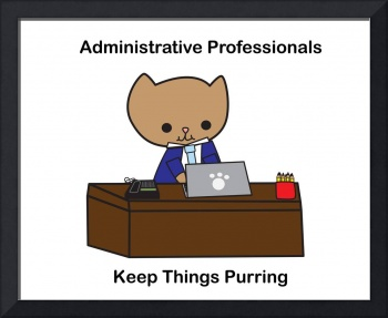 Administrative Professionals Keep Things Purring (