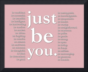 just be you (pink)