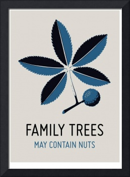 Family Trees May Contain Nuts