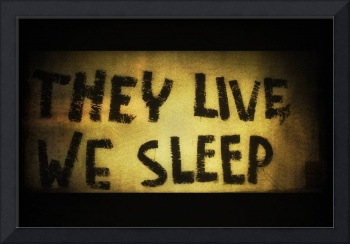 They Live - We Sleep