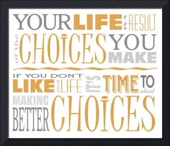 Choices Motivational Quote Poster (White/Orange)