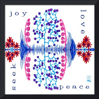 Seek - joy - love - peace