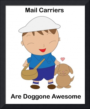 Mail Carriers Are Dogggone Awesome Cute