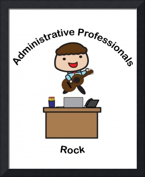 Administrative Professionals Rock (Male)