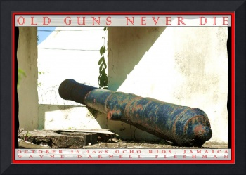 Old Guns Never Die