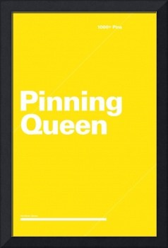 Pinning Queen typographic poster - Yellow and Whit