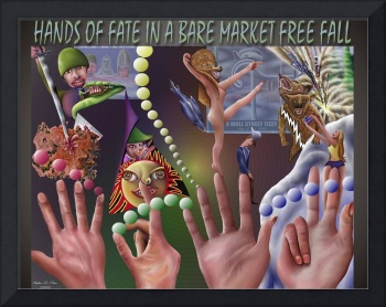 Hands of Fate In A Bare Market Free Fall (Poster D