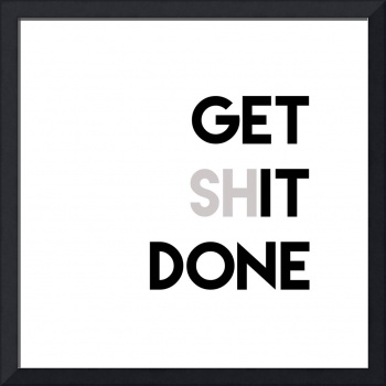 Get Shit Done 2