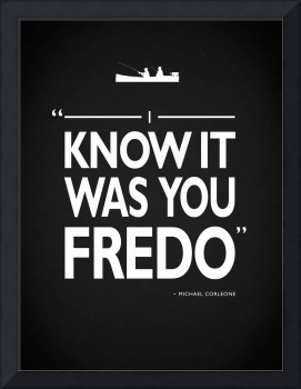 I Know It Was You Fredo