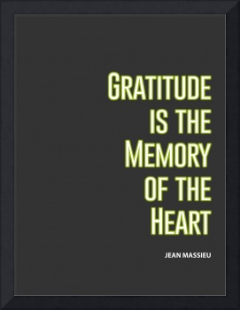 Gratitude is the Memory of Heart Typography Quote