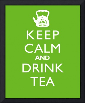 Keep Calm and Drink Tea LIME