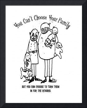 You can't choose your family.