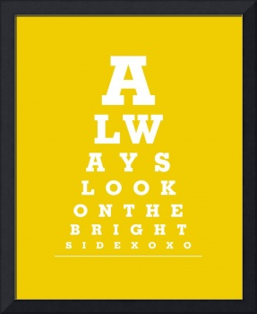 Eye Exam Chart - Always Look On The Bright Side