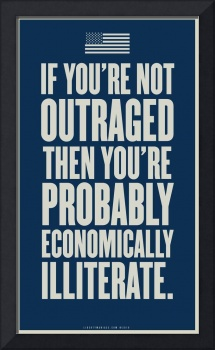 If Your Not Outraged