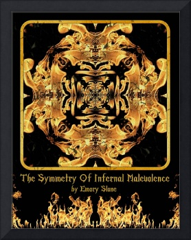 The Symmetry Of Infernal Malevolence