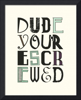 Dude Screwed • Multi