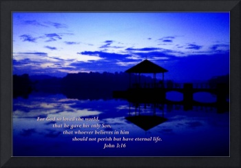 Water Pierce Reflection, John 3:16 (best selling)