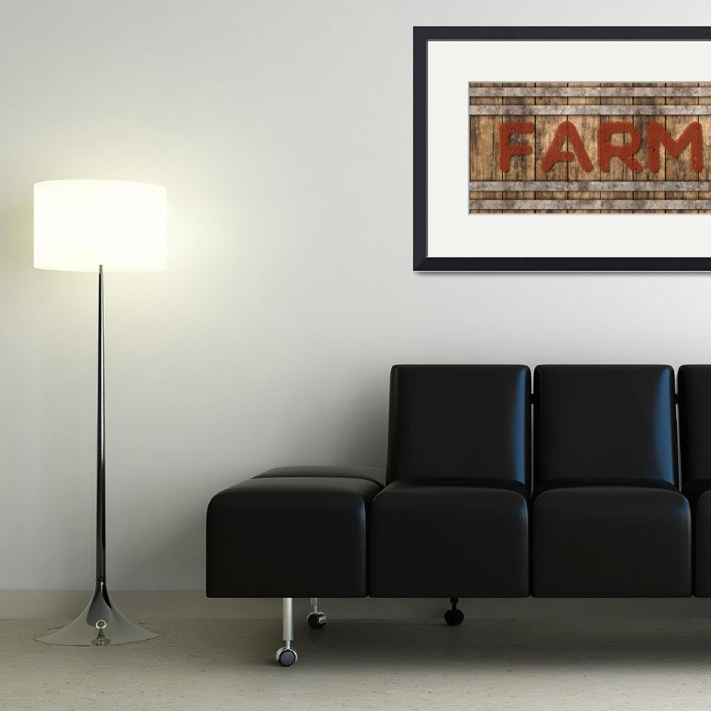 """FARM SIGN""  (2019) by Studio8974"