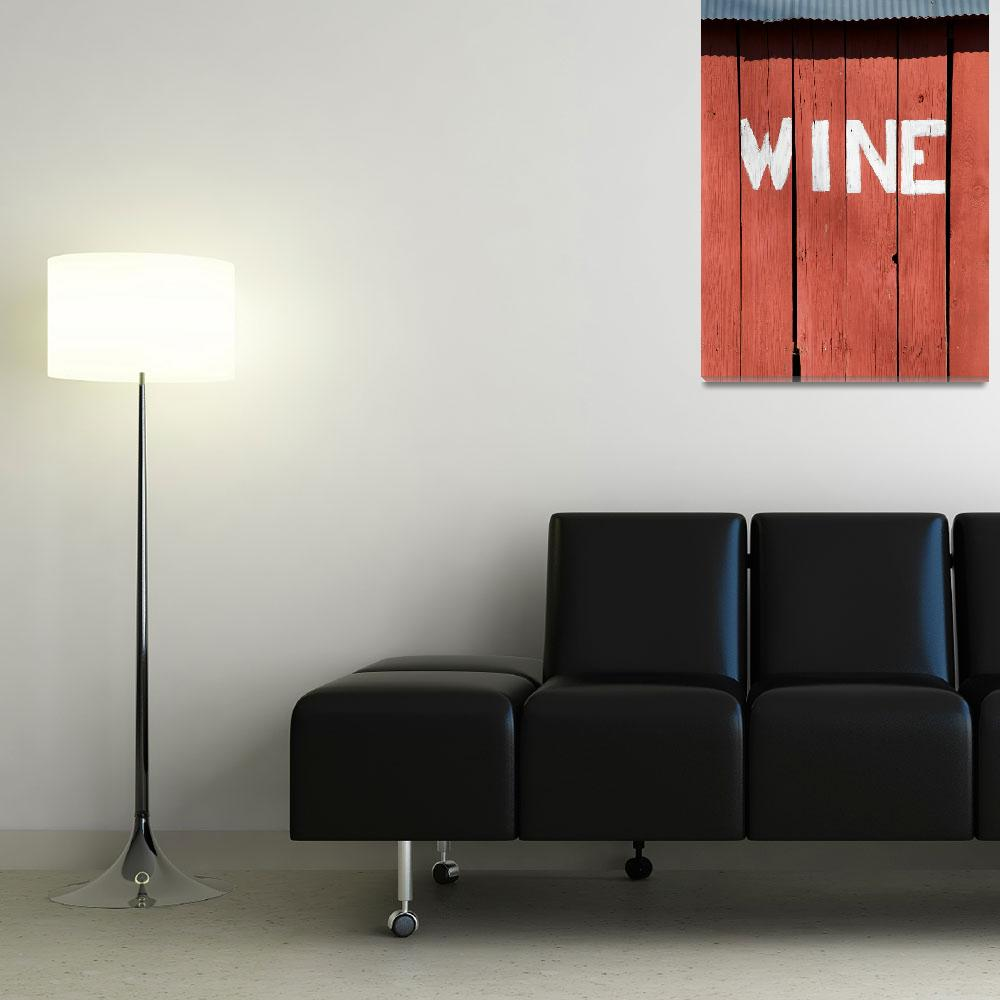 """Wine&quot  (2011) by billfehr"