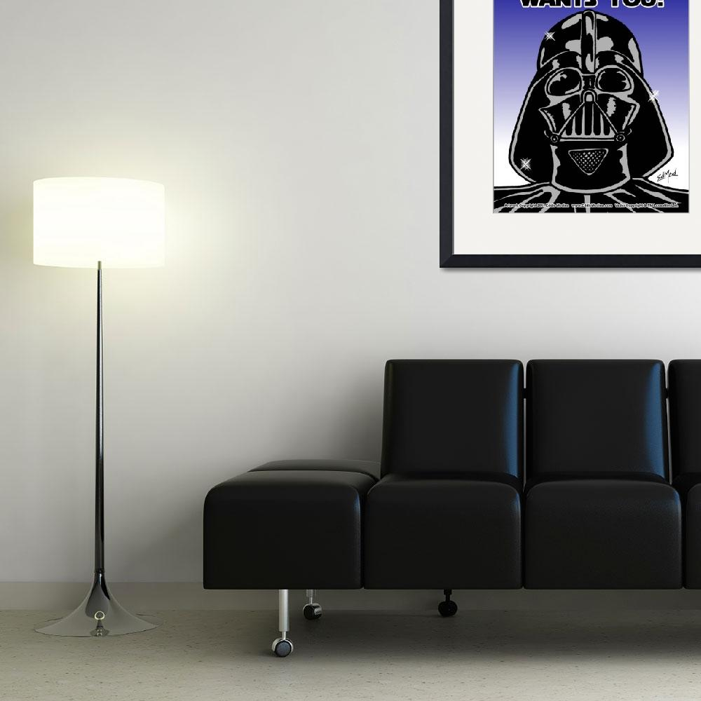 """""""Vader: The Dark Side Wants You&quot  (2011) by EdMedArt"""