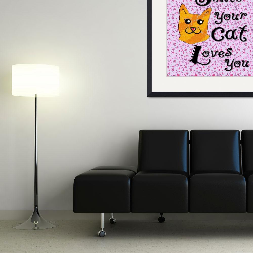 """""""Smile your cat loves you&quot  (2015) by paintingsbygretzky"""